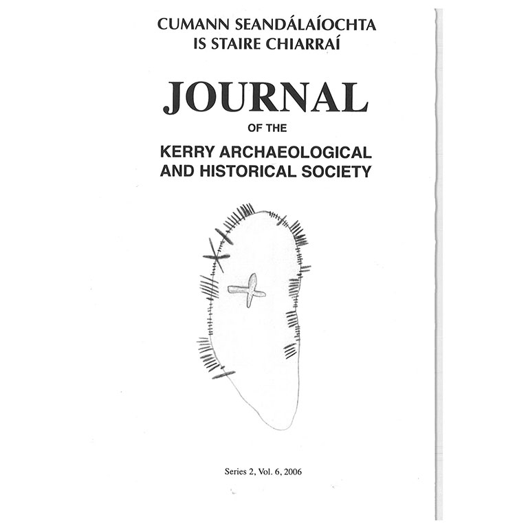 Kerry Archaeological Society Journal - 2006